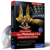 Adobe Photoshop CS4 - Fortgeschrittene Techniken